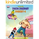 CHACHA CHAUDHARY DIGEST 4: CHACHA CHAUDHARY
