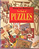 New Book of Puzzles: 101 Classic and Modern Puzzles to Make and Solve