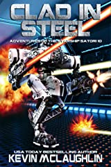 Clad in Steel (Adventures of the Starship Satori Book 10) Kindle Edition