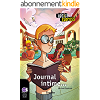 Journal intime: Une histoire pour les enfants de 10 à 13 ans (Récits Express t. 20)