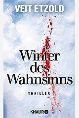 Winter des Wahnsinns: Thriller (Eiskalte Thriller) Kindle Ausgabe