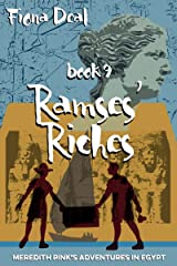 Ramses' Riches: Book 9 of Meredith Pinks Adventures in Egypt - a mystery of modern and ancient Egypt (Meredith Pink's Adventures in Egypt) Kindle Edition