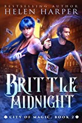 Brittle Midnight (City of Magic Book 2) Kindle Edition