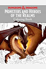 Monsters and Heroes of the Realms: A Dungeons & Dragons Coloring Book (Ologies) Paperback