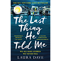 The Last Thing He Told Me: The No. 1 New York Times Bestseller and Reese's Book Club Pick (English Edition)