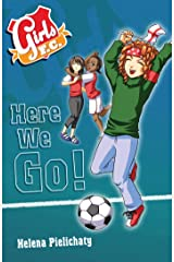 Girls FC 12: Here We Go! Kindle Edition
