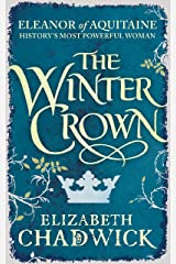 The Winter Crown (Eleanor of Aquitaine Book 2) Kindle Edition