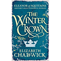 The Winter Crown (Eleanor of Aquitaine Book 2) (English Edition)