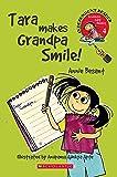 Scholastic Early Reading: Tara Makes Granpa Smile!