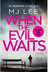 When the Evil Waits (DI Ridpath Crime Thriller Book 6) Kindle Edition
