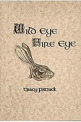 Wild Eye Fire Eye Kindle Edition