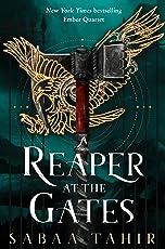 A Reaper at the Gates: Ember Quartet (Part - 3)