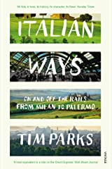 Italian Ways: On and Off the Rails from Milan to Palermo Paperback
