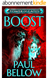 Boost: A LitRPG Novel (Tower of Gates Book 5) (English Edition)