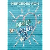 Dímelo en secreto (Dímelo 2) eBook: Ron, Mercedes: Amazon.es ...