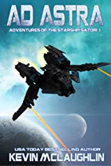 Ad Astra (Adventures of the Starship Satori Book 1) Kindle Edition
