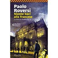 Niente baci alla francese. La serie di Radeschi (Vol. 4)