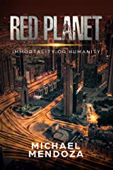 Red Planet: Immortality or Humanity (Heathen) Kindle Edition
