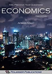 Economics SSC Previous Year Questions by Afreen Azmat: First Edition