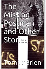 The Missing Postman and Other Stories Kindle Edition