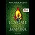 Flamme von Jamaika