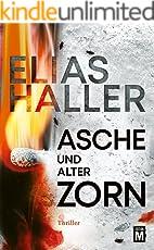 Asche und alter Zorn (Ein Erik-Donner-Thriller 4)