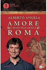 Amore e sesso nell'antica Roma (Ingrandimenti) Formato Kindle