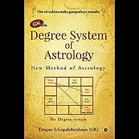 GK win Degree System of Astrology : New Method of Astrology