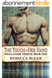 The Touch of Her Hand (Highlander Heroes Book 1) (English Edition)