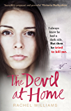 The Devil At Home: The horrific true story of a woman held captive (English Edition)