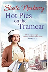 Hot Pies on the Tram Car: A heartwarming read from the bestselling author of The Gingerbread Girl Kindle Edition