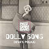 Dolly Song (Ieva's Polka) (Extended Mix)