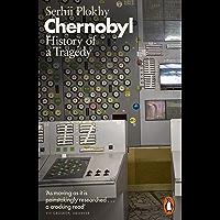 Chernobyl: History of a Tragedy (English Edition)