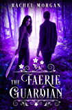 The Faerie Guardian (Creepy Hollow Book 1)