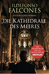 Die Kathedrale des Meeres: Historischer Roman (German Edition) Kindle Edition