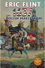 1637: The Polish Maelstrom (Ring of Fire Book 26) Kindle Edition