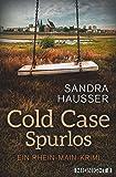 Cold Case – Spurlos: Kriminalroman (Rhein-Main-Krimi, Band 2)