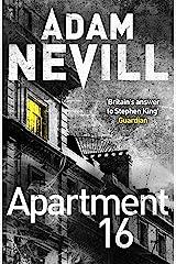 Apartment 16 Kindle Edition