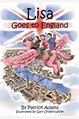 Lisa Goes to England Kindle Edition