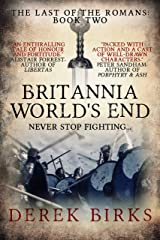 Britannia World's End: The Last of the Romans: Book Two Kindle Edition