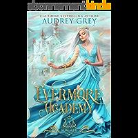 Evermore Academy: Summer (English Edition)