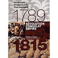 Révolution Consulat Empire (1789-1815): Version compacte