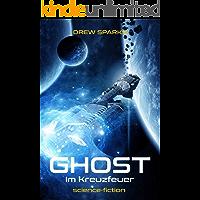Ghost: Im Kreuzfeuer (Band 1)