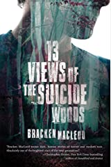 13 Views of the Suicide Woods Paperback
