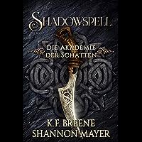 Shadowspell (Shadowspell - Die Akademie der Schatten 1)
