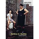 Panza de burro (Editora por un libro nº 3) (Spanish Edition)