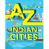 To Z Of Indian Cities, A: Ahmedabad to Zunheboto