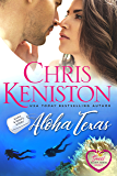 Aloha Texas:  Closed Door Edition (Sweet Aloha Series Book 1) (English Edition)