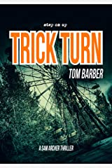 Trick Turn (Sam Archer Book 11) Kindle Edition