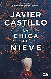 La chica de nieve (Spanish Edition)